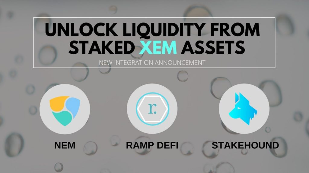 Bigger, better, stronger: RAMP DeFi joins collaboration between StakeHound and NEM Group for stXEM Liquidity