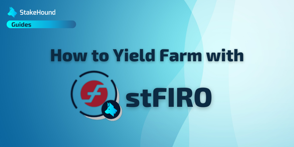 How to Yield Farm with stFIRO